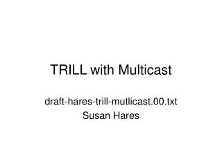 TRILL with Multicast