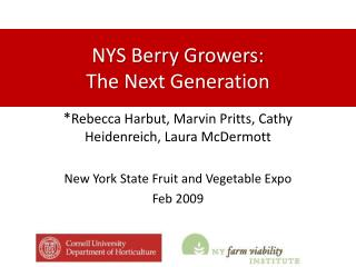 NYS Berry Growers:  The Next Generation