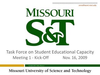 Task Force on Student Educational Capacity Meeting 1 - Kick-Off		Nov. 16, 2009