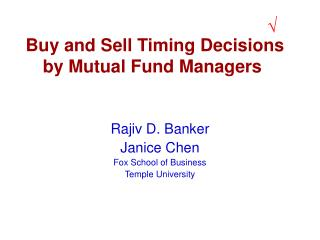 Buy and Sell Timing Decisions by Mutual Fund Managers