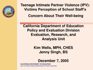 California Department of Education Policy and Evaluation Division Evaluation, Research, and