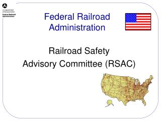 Railroad Safety  Advisory Committee (RSAC)