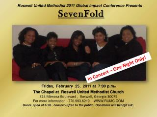 Roswell United Methodist 2011 Global Impact Conference Presents SevenFold