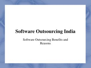 Software Outsourcing Benefits and Reasons