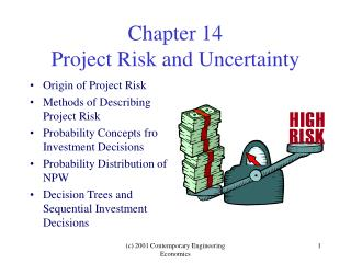 Chapter 14 Project Risk and Uncertainty