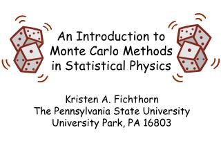 An Introduction to Monte Carlo Methods in Statistical Physics