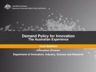 Demand Policy for Innovation The Australian Experience