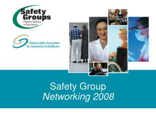 Safety Group  Networking 2008