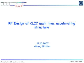 RF Design of CLIC main linac accelerating structure