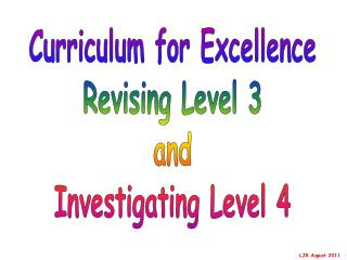 Curriculum for Excellence Revising Level 3 and Investigating Level 4