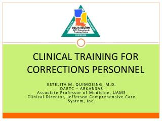 CLINICAL TRAINING FOR CORRECTIONS PERSONNEL