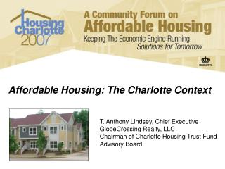 Affordable Housing: The Charlotte Context