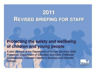 Protecting the safety and wellbeing  of children and young people