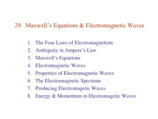 29.  Maxwell's Equations & Electromagnetic Waves