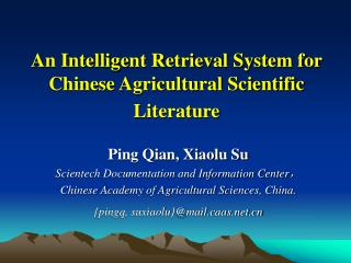An Intelligent Retrieval System for Chinese Agricultural Scientific Literature