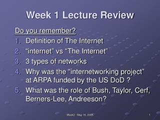 Week 1 Lecture Review