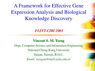 A Framework for Effective Gene Expression Analysis and Biological Knowledge Discovery
