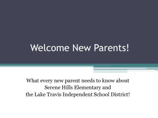 Welcome New Parents!