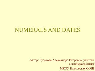 NUMERALS AND DATES