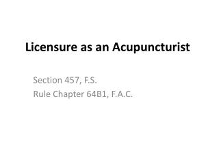 Licensure as an Acupuncturist