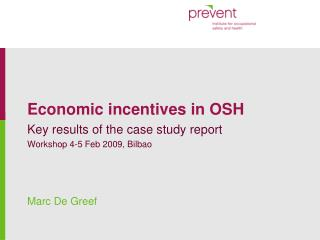 Economic incentives in OSH