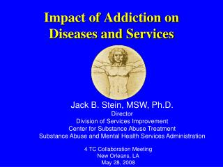Impact of Addiction on  Diseases and Services