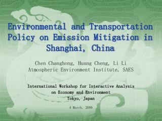 Environmental and Transportation Policy on Emission Mitigation in Shanghai, China
