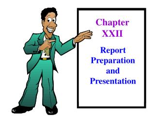 Report Preparation and Presentation
