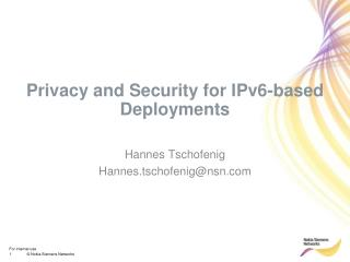 Privacy and Security for IPv6-based Deployments