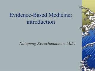 Evidence-Based Medicine: introduction