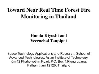 Toward Near Real Time Forest Fire Monitoring in Thailand Honda Kiyoshi and  Veerachai Tanpipat