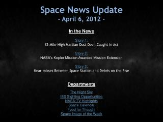 Space News Update - April 6, 2012 -