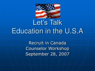 Let's Talk  Education in the U.S.A