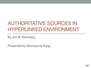 AUTHORITATIVE SOURCES IN HYPERLINKED ENVIRONMENT
