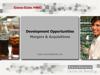 Development Opportunities  Mergers & Acquisitions