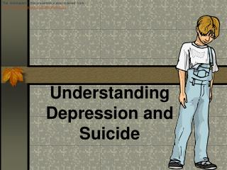 Understanding Depression and Suicide