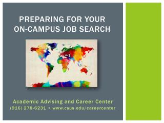 Preparing for Your  On-Campus Job Search