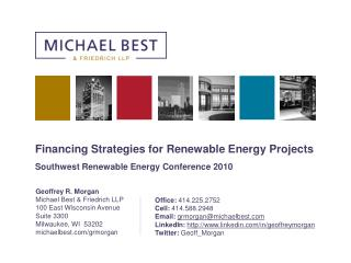 Financing Strategies for Renewable Energy Projects Southwest Renewable Energy Conference 2010