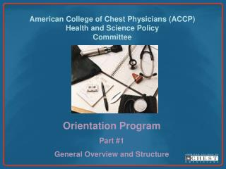 American College of Chest Physicians ACCP Health and Science Policy  Committee