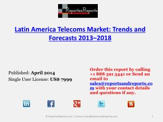 Latin America Telecoms Market will reach for 90% revenue