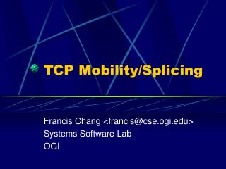 TCP Mobility/Splicing