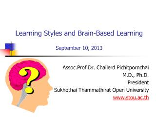 Learning Styles and Brain-Based Learning September 10, 2013