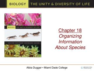 Chapter 18 Organizing Information  About Species