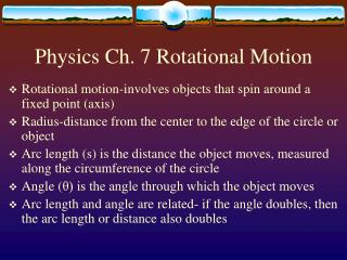 Physics Ch. 7 Rotational Motion