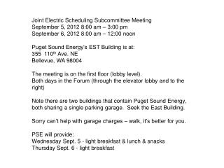 Joint Electric Scheduling Subcommittee Meeting September 5, 2012 8:00 am – 3:00 pm