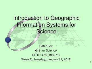 Introduction to Geographic Information Systems for Science