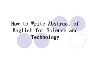 How to Write Abstract of English for Science and Technology