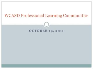WCASD Professional Learning Communities