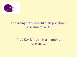 Enhancing staff-student dialogue about assessment in HE