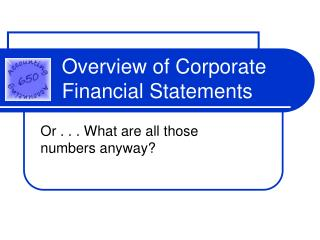 Overview of Corporate Financial Statements